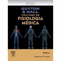 Livro - Guyton & Hall - Tratado De Fisiologia