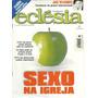 Revista Eclésia Nº 81 - Sexo Na Igreja
