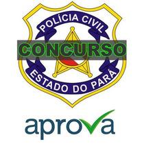 Pc Pa Pcpa Policia Civil Para Investigador Aprova