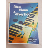 Método: Meu Piano É Divertido Volume 1