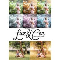 Pacote De Ações (actions) Luz&cor - Photoshop