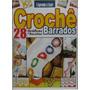 Chochê - Revista Barrados - 28 Cráficos E Receitas