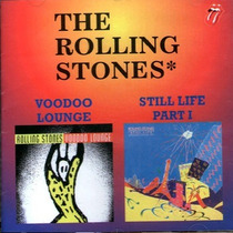 Cd / The Rolling Stones = Vodoo Lounge & Still Life - Import