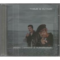 Cd Thaíde & Dj Hum - Assim Caminha A Humanidade - 2000