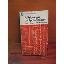Livro A Psicologia Da Aprendizagem Robert Borger