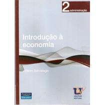 Introdução À Economia - 2 Administração - Wilson Salvalagio
