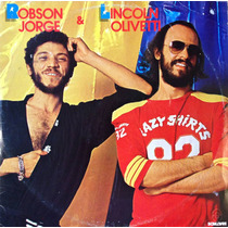 Lp Robson Jorge & Lincoln Olivetti - Album (1982) Lacrado