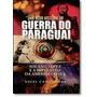 Nova História Da Guerra Do Paraguai, Uma