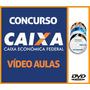 Curso P/ Concurso Caixa Econômica Federal 2016 Vídeo Aulas