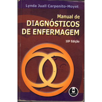 Manual De Diagnósticos De Enfermagem 10ª Edição / Lynda Jual