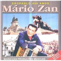 Cd Mário Zan - São Paulo 450 Anos