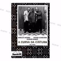 A Curva Da Cintura Dvd C/ Luva Mtv Lacrado E. Scandurra