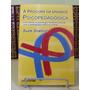 * Livro - À Procura Da Unidade Psicopedagógica - Suze Scal..