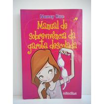 Livro Manual De Sobrevivência Da Garota Descolada Nancy Rue