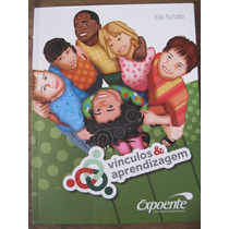 Livro: Vínculos E Aprendizagem - Psicologia Educacional