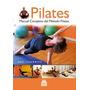 Manual Completo De Pilates Suelo De Cos Morera Francesc