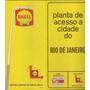 Planta De Acesso A Cidade Do Rio De Janeiro Shell