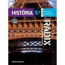 Livro - História 8º Ano Projeto Radix-cláudio- Frete Grátis