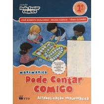 Livro Matemática Pode Contar Comigo 1ºano, Edição Renovada -