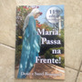 Livro Maria, Passa Na Frente! Denis E Suzel Bourgerie 119 C2