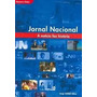 Livro Jornal Nacional, A Notícia Faz História