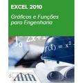 Curso Excel 2010 Gráficos E Funções Para Engenharia