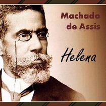 Livro Digital Helena - Machado De Assis - Entrega Imediata