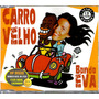 Ivete Sangalo Banda Eva Cd Single Promo Carro Velho - Raro