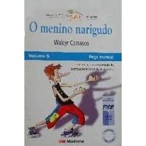 Livro- O Menino Narigudo-walcyr Carrasco -frete Gratis