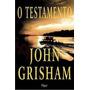Livro O Testamento - John Grisham * Envio  Original