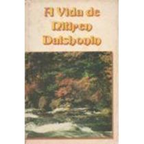 Livro A Vida De Nitiren Daishonin Yasuji Kirimura
