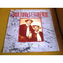 Lp Dupla Raul Torres Florencio Inesqueciveis 1988 Stereo