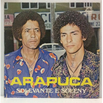 Lp Solevante E Soleny - Arapuca - 1980 - Danubio