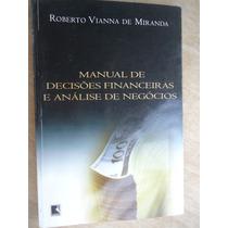 Livro - Manual De Decisões Financeiras E Análise De Negócios