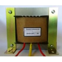 Transformador Trafo 127v / 18+0+18v 8a 288 Watts
