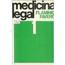 Livro Medicina Legal - Volume 1 Flaminio Favero