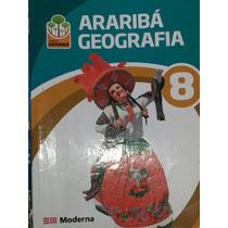 Livro: Geografia Arariba 6 E 8 ° Ano.