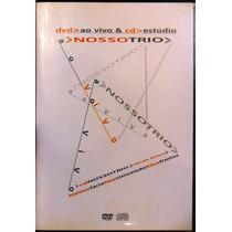 Dvd Nosso Trio Ao Vivo & Cd Estúdio Vento Bravo Nelson Faria