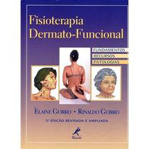 Livro Fisioterapia Dermato-funcional