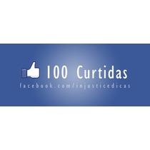 100 Curtidas Para Facebook ( Fotos  Status E Videos)