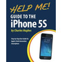 Livro Help Me! Guide To The Iphone 5s: Step by step User Gu
