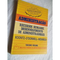* Livro - Recursos Humanos Desenvolvimento Administradores