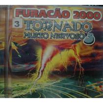 Cd-furacão 2000-tornado Muito Nervoso 3