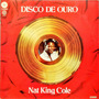 Nat King Cole Lp 1974 Disco De Ouro 14749 Original