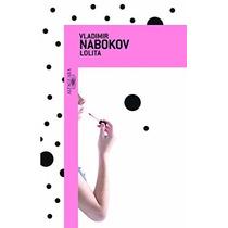 Lolita Livro Vladimir Nabokov Classico Literatura