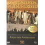 Os Apóstolos De Jesus Cristo - Atos Dos Apóstolos