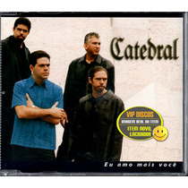 Catedral Cd Single Promo Eu Amo Mais Você - Raro