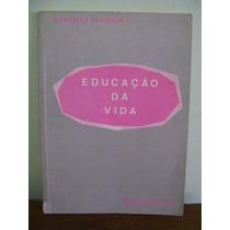 Livro Educação Da Vida - Masaharu Taniguchi - Seicho-no-ie