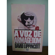 Livro A Voz De Armagedom - David Lippincott