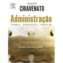 Administraçao Autor: Chiavenato, Idalberto